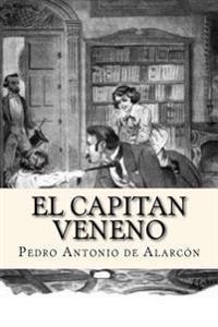 El Capitan Veneno (Spanish Edition)