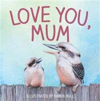 Love you, mum
