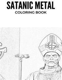 Satanic Metal Coloring Book: Norwegian Black Metal and Antichrist Burzum Inspired Adult Coloring Book