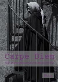 Carpe Diem : från trasig barbiedocka till helig gudinna