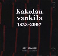 Kakolan vankila 1853-2007