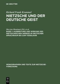 Ausbreitung und Wirkung des Nietzscheschen Werkes im deutschen Sprachraum bis zum Todesjahr