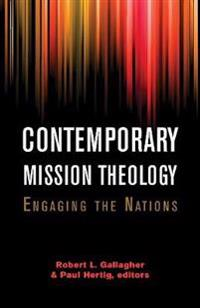 Contemporary Mission Theology