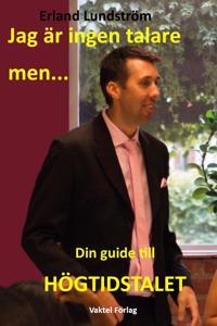 Jag är ingen talare, men : Din guide till Högtidstalet