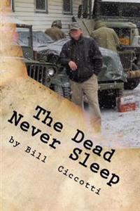 The Dead Never Sleep