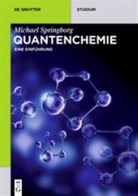 Quantenchemie: Eine Einführung