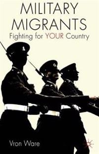Military Migrants