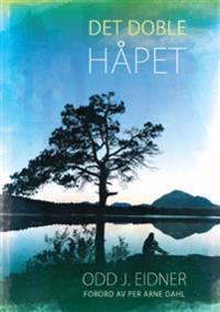 Det doble håpet - Odd J. Eidner pdf epub