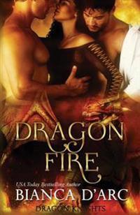 Dragon Fire: Dragon Knights