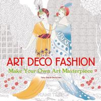 Art Deco Fashion (Art Colouring Book)