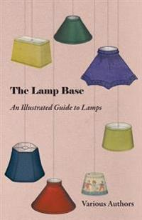 Lamp Base - An Illustrated Guide to Lamps