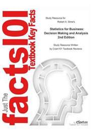 Statistics for Business, Decision Making and Analysis