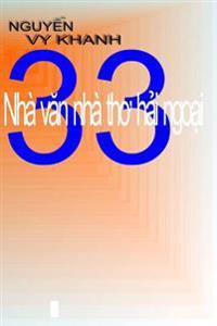 33 Nha Van Nha Tho Hai-Ngoai: Tuyen-Tap Nhan-Dinh Van-Hoc