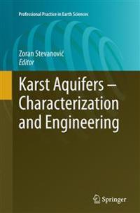 Karst Aquifers - Characterization and Engineering
