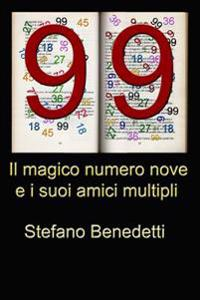 Il Magico Numero Nove E I Suoi Amici Multipli