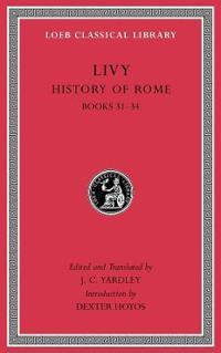 History of Rome, Volume IX: Books 31-34