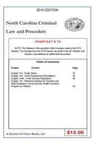 North Carolina Criminal Law and Procedure-Pamphlet 74