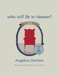 Who Will Be in Heaven?