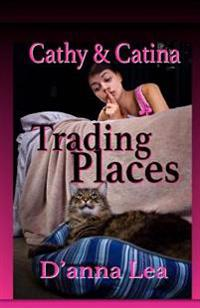Cathy & Catina: Trading Places