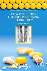 How to Optimize Fluid Bed Processing Technology