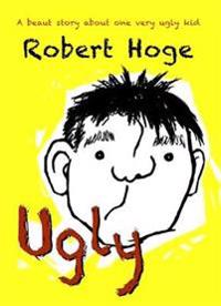 Ugly (younger readers) - the bestselling australian story, now published in