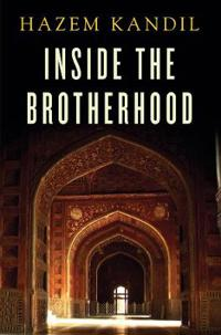 Inside the Brotherhood