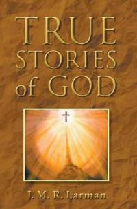 True Stories of God
