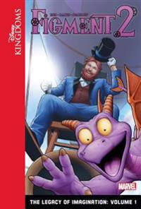 Figment 2: The Legacy of Imagination: Volume 1