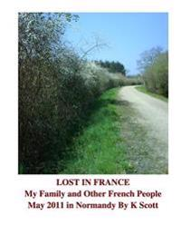 My Family and Other French People: A Journey Through Normandy