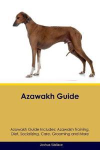 Azawakh Guide Azawakh Guide Includes
