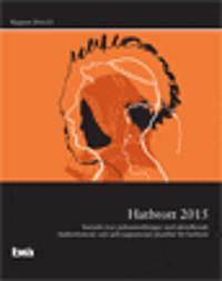Hatbrott 2015 : statistik över polisanmälningar med identifierade hatbrottsmotiv och självrapporterad utsatthet för hatbrott. Brå Rapport 2016:15