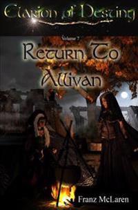 Clarion of Destiny: Return to Allivan