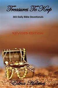 Treasures to Keep - Revised Edition: 365 Daily Bible Devotionals