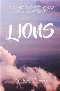 """Lions: """"Lo Unico Que Tenemos Es a Nosotros"""""""