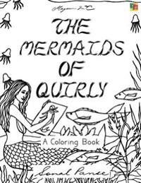 The Mermaids of Quirly: A Coloring Book