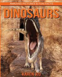 Dinosaurs: Amazing Pictures & Fun Facts on Animals in Nature