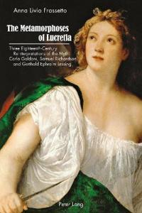 The Metamorphoses of Lucretia