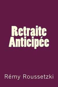 Retraite Anticipee