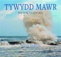 Tywydd Mawr - Mewn Lluniau / Extreme Weather in Wales