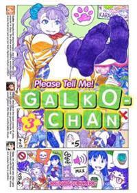 Please Tell Me! Galko-Chan 3