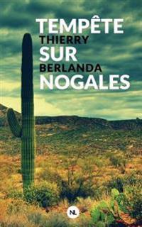 Tempete Sur Nogales