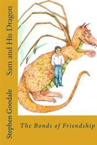 Sam and His Dragon: The Third Book of the Brethren Saga