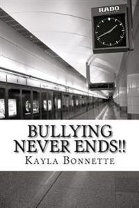 Bullying Never Ends!!