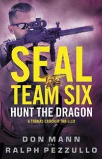 Seal Team Six: Hunt the Dragon