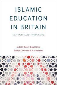 Islamic Education in Britain: New Pluralist Paradigms