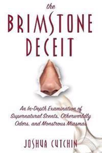 The Brimstone Deceit