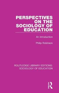 Perspectives on the Sociology of Education