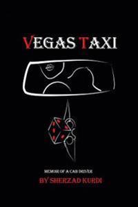 Vegas Taxi: Memoir of a Cab Driver