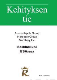 Seikkailuni USA:ssa: Rauma-Repola Nordberg Inc.