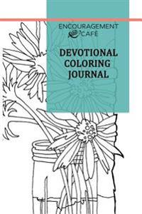 Encouragement Cafe Devotional Coloring Journal